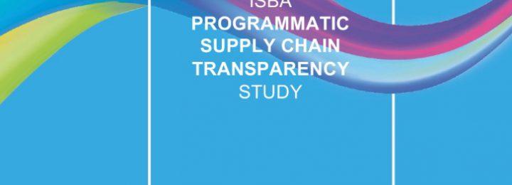 ISBA:广告程序化购买供杏鑫代理开户应链透明度调查报告