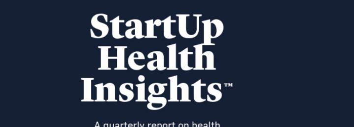 StartUp Health:2019年年底杏鑫总代医疗保健初创企业报告